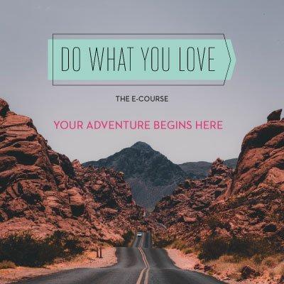 Do What You Love (access until Dec 31 2018)