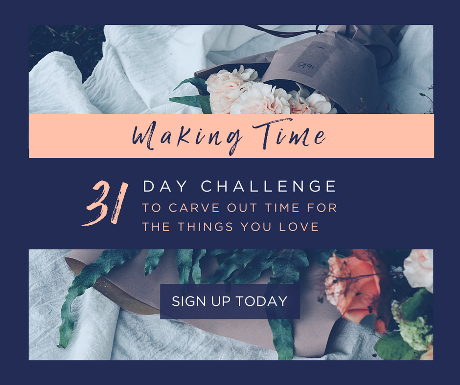 A 31 DAY challenge to help you make time for the things you love