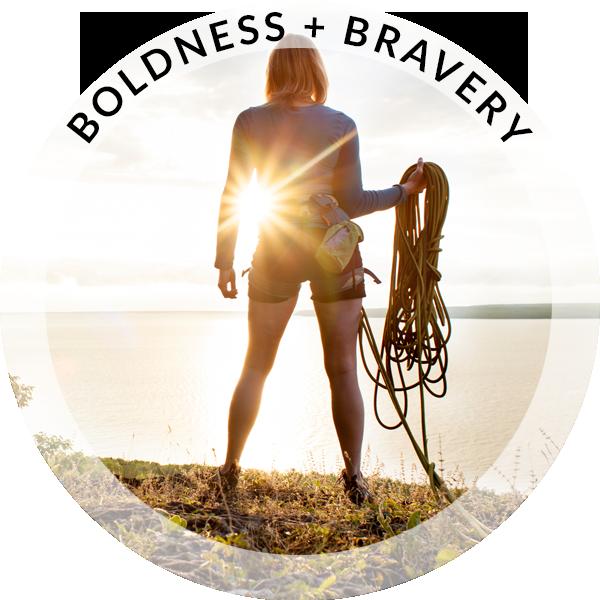 Boldness & Bravery